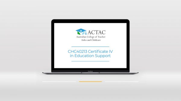 CHC40213 Certificate IV in Education Support - Teacher Aide Course